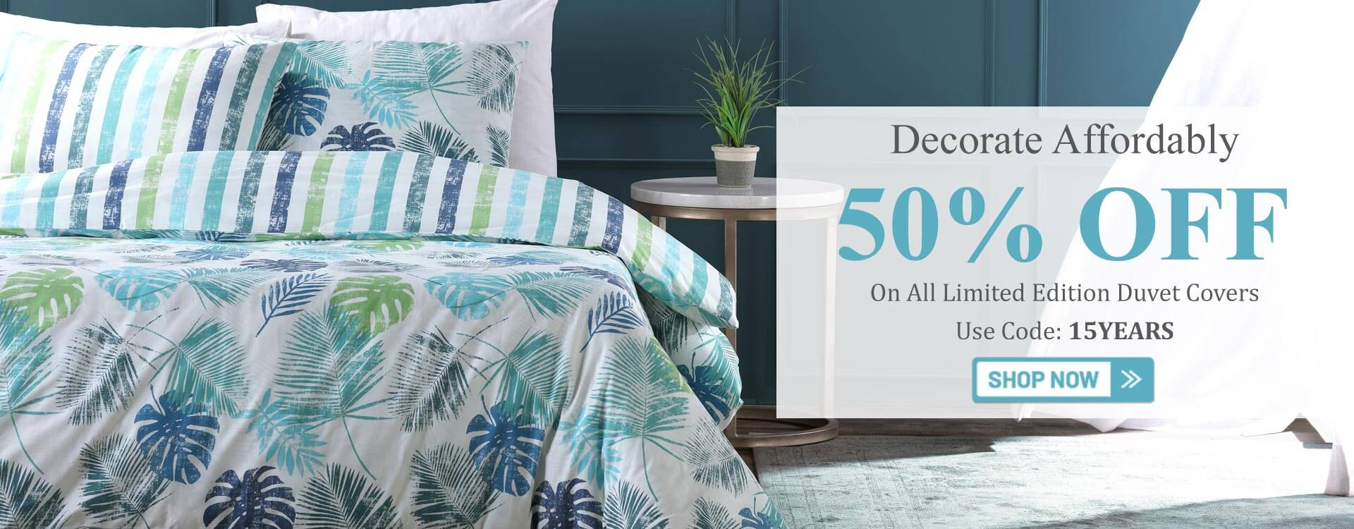 Decorate Affordably 50% OFF on All Duvet Covers